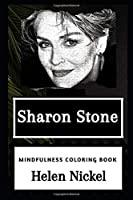 Sharon Stone Mindfulness Coloring Book (Sharon Stone Mindfulness Coloring Books)