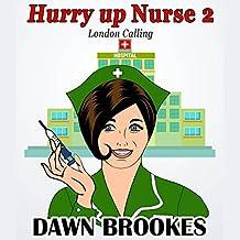 Hurry Up Nurse 2: London Calling