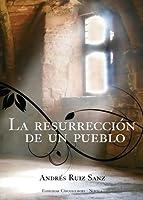 La resurreción de un pueblo