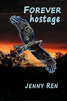 Forever Hostage by [Ren, Jenny]