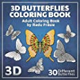 3D Butterflies Coloring Book: Adult Coloring Book