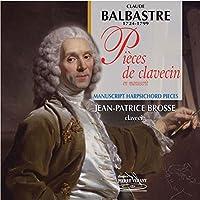 Balbastre: Pieces De Clavecin