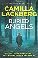 Buried Angels (Patrik Hedstrom and Erica Falck) by Camilla Lackberg(2014-09-11)