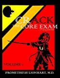 Crack the Core Exam - Volume 1
