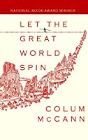 Let the Great World Spin (Center Point Platinum Reader's Circle (Large Print))