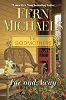 Far and Away (Wheeler Large Print Book Series: The Godmothers)