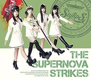 THE SUPERNOVA STRIKES(初回限定盤B)(Blu-ray Disc付)