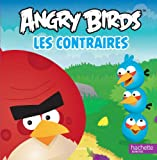 Angry Birds : Les contraires