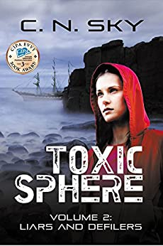 Toxic Sphere: Volume 2: Liars and Defilers by [Sky, C N]