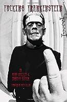 Fucking Frankenstein