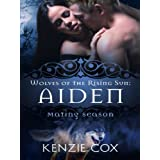 Aiden (Wolves of the Rising Sun) (Volume 2)