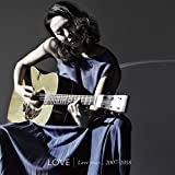 Love rises...2007-2018(2枚組)/