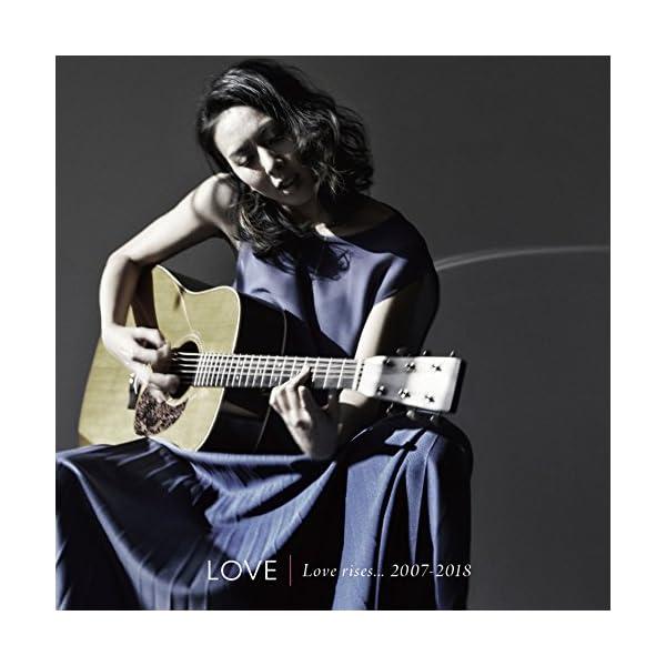 Love rises...2007-2018(2枚組)の商品画像