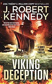 The Viking Deception (A James Acton Thriller, #23) (James Acton Thrillers) by [Kennedy, J. Robert]