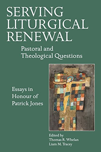 Serving Liturgical Renewal: Pastoral and Theological Questions (English Edition)