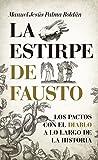 La estirpe de Fausto / The Lineage of Fausto