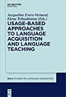 Usage-Based Approaches to Language Acquisition and Language Teaching (Studies on Language Acquisition Sola)