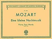 Eine Kleine Nachtmusik: Piano, Four Hands (Schirmer's Library of Musical Classics)