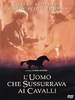 L'Uomo Che Sussurrava Ai Cavalli [Italian Edition]