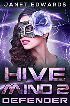 Defender (Hive Mind Book 2) by [Edwards, Janet]