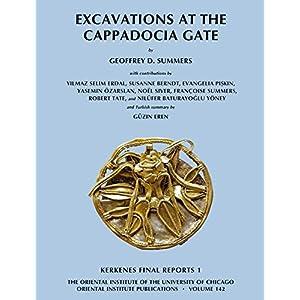 Excavations at the Cappadocia Gate (Oriental Institute Publications)