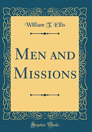 Men and Missions (Classic Repr...