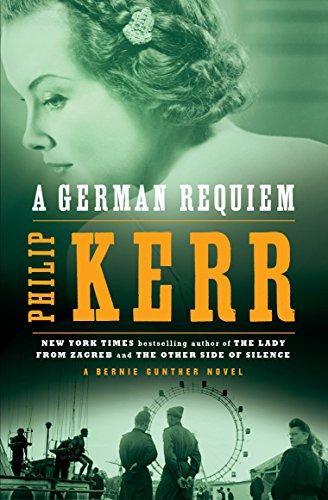 Download A German Requiem: A Bernie Gunther Novel 0142004022