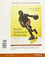 Human Anatomy & Physiology, Books a la Carte Edition, MasteringA&P with Pearson eText & ValuePack Access Card, InterActive Physiology 10-System Suite CD-ROM, Brief Atlas of the Human Body (10th Edition)
