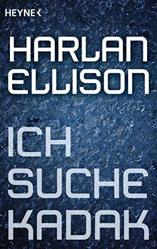 Download Ich suche Kadak: Erzählung (German Edition) B00O6SR28A