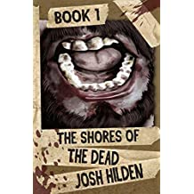The Shores of the Dead Book 1: The Rising