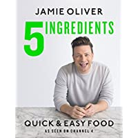 5 Ingredients - Quick & Easy Food: Jamie's most straightforward book (English Edition)