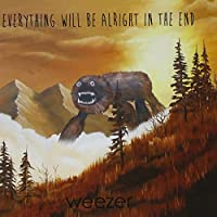Everything Will Be Alright In The End by WEEZER (2014-10-01)