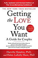 Getting The Love You Want Revised Edition: A Guide for Couples