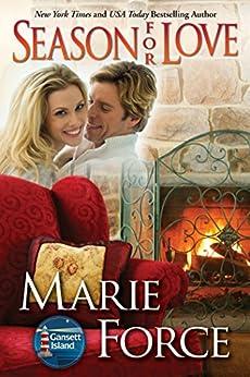 Season for Love (McCarthys of Gansett Island Series, Book 6) by [Force, Marie]