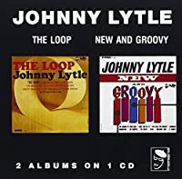 The Loop / New and Groovy by Johnny Lytle (1995-04-05)