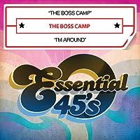 Boss Camp / I'm Around