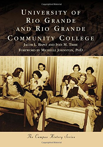 University of Rio Grande and Rio Grande Community College (Campus History)