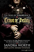 Crown of Destiny (Rose of York)