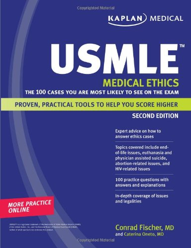 Download Kaplan Medical USMLE Medical Ethics: The 100 Cases You Are Most Likely to See on the Exam (Kaplan USMLE) 1419553143