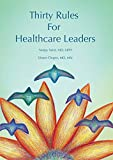 Thirty Rules for Healthcare Leaders: Illustrated by Gina Kim (English Edition) 画像