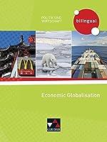 Politik und Wirtschaft - bilingual. Economic Globalisation