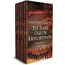 Die James Ogilvie Kriegsromane: Bücher 1-3 (German Edition)