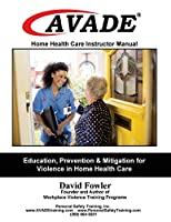 AVADE Home Health Care Instructor Manual