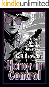 Honor in Control: A Gloria Morris Murder Mystery (English Edition)