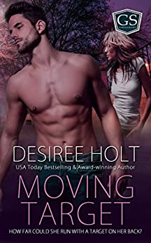 Moving Target (Guardian Security Book 1) by [Holt, Desiree]
