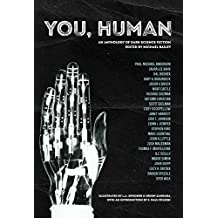 You, Human: An Anthology of Dark Science Fiction
