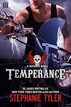 Temperance: A new adult Biker romance (Defiance Book 4): A Defiance Novel (The Defiance Series Book 4) by [Tyler, Stephanie, Jakes, SE]