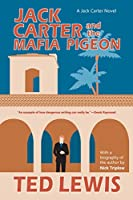 Jack Carter and the Mafia Pigeon (The Jack Carter Trilogy)