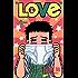 LOVe(7) (少年サンデーコミックス)