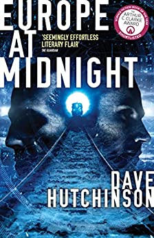 Europe at Midnight (The Fractured Europe Sequence Book 2) by [Hutchinson, Dave]